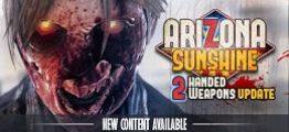 亚利桑那阳光 —全DLC版本(Arizona Sunshine)