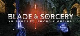 刀剑与魔法(Blade and Sorcery)