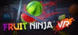 水果忍者(Fruit Ninja VR)