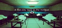太平间五日游(A five-day tour in the morgue)