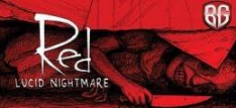 深刻的噩梦(RED: Lucid Nightmare)