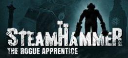 蒸汽铁锤(SteamHammerVR – The Rogue Apprentice)