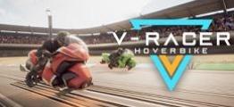 悬浮赛车赛(V-Racer Hoverbike)
