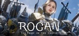 罗根:城堡里的小偷(ROGAN: The Thief in the Castle)