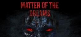 梦境危机(Matter of the Dreams)