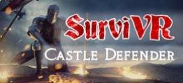 生存者-城堡防御者(SurviVR – Castle Defender)