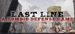 最后防线:僵尸防御(Last Line VR: A Zombie Defense Game)