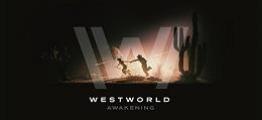 西部世界:觉醒(Westworld Awakening)
