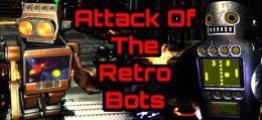 复古机器人的攻击(Attack Of The Retro Bots)