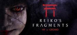 玲子碎片(Reiko's Fragments)