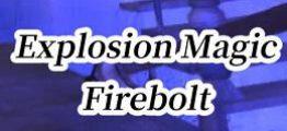 火焰爆炸术VR(Explosion Magic Firebolt VR)