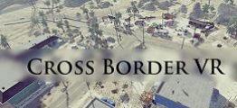 穿越边境VR(Cross Border VR)