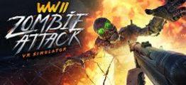 第二次世界大战:丧尸攻击VR模拟器(World War 2 Zombie Attack VR Simulator)
