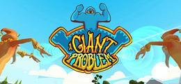 巨型麻烦(A Giant Problem)